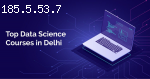 Data Science Course in Delhi | Top Data Science Training Ins